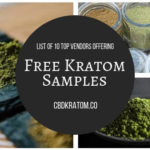 Free Kratom Samples Buying Guide: Which Vendors Offer Free