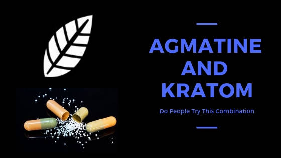Agmatine And Kratom