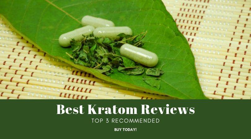 Best Kratom Reviews
