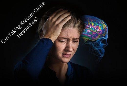 Kratom Cause Headaches